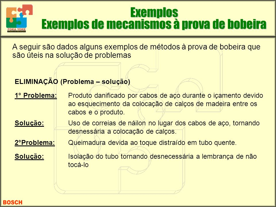 Exemplos Exemplos de mecanismos à prova de bobeira