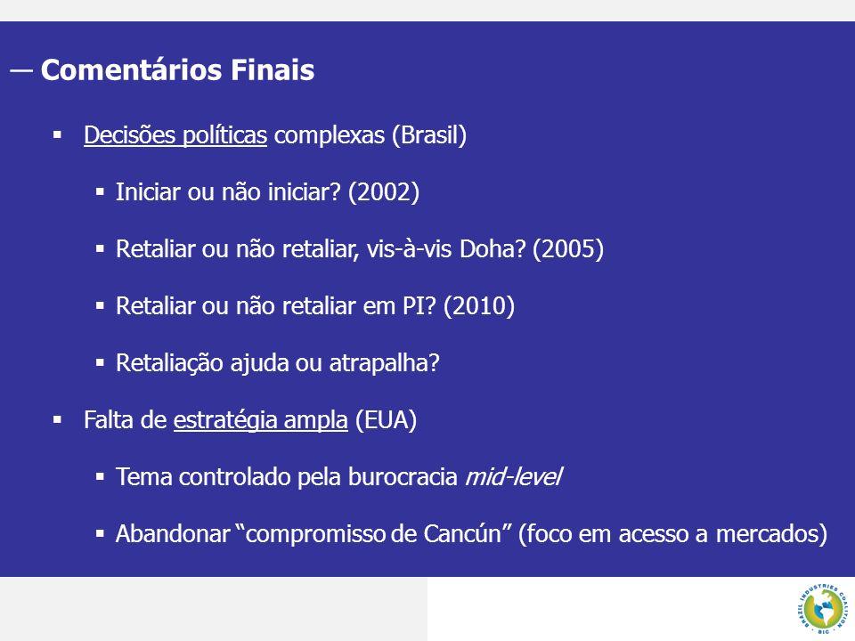 Comentários Finais Decisões políticas complexas (Brasil)