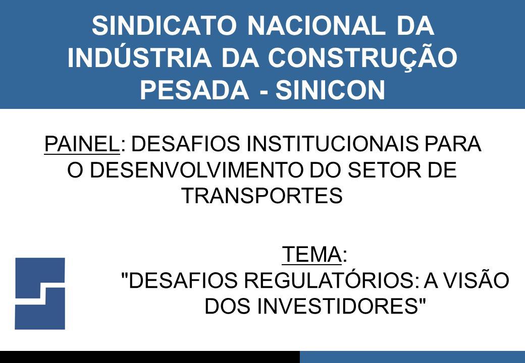 SINDICATO NACIONAL DA INDÚSTRIA DA CONSTRUÇÃO PESADA - SINICON