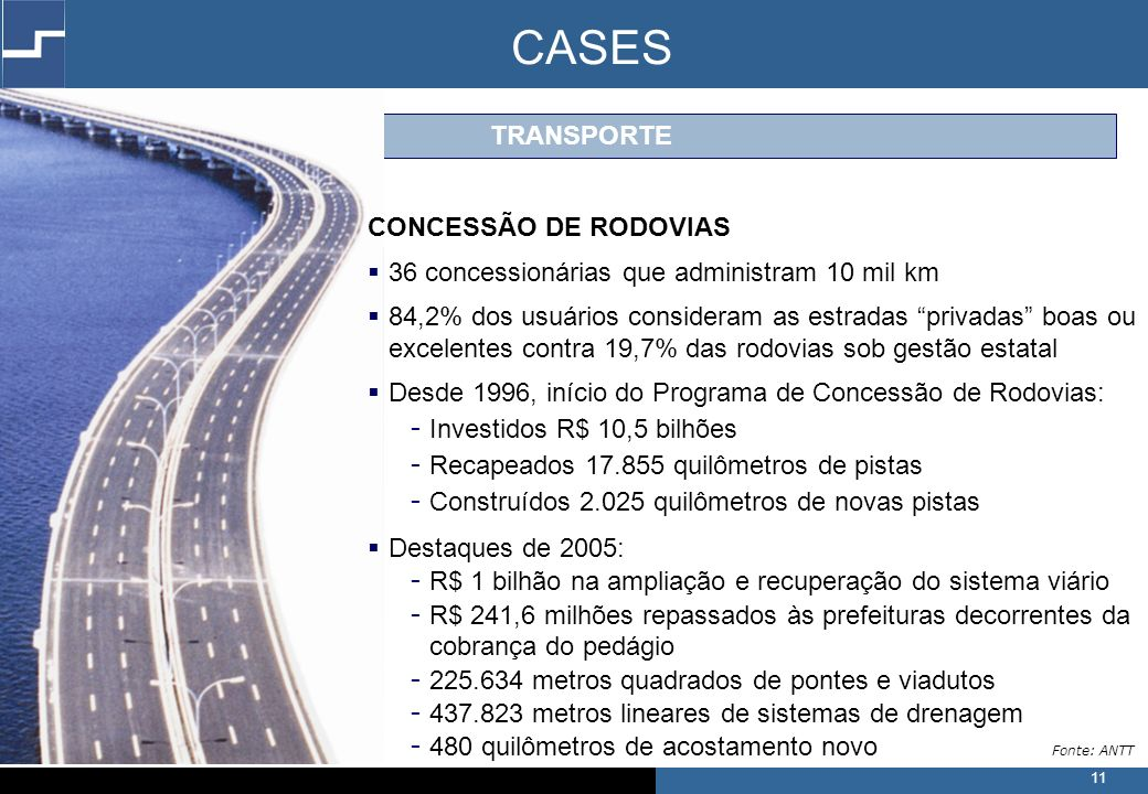 CASES TRANSPORTE CONCESSÃO DE RODOVIAS