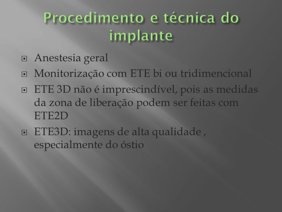 Procedimento e técnica do implante