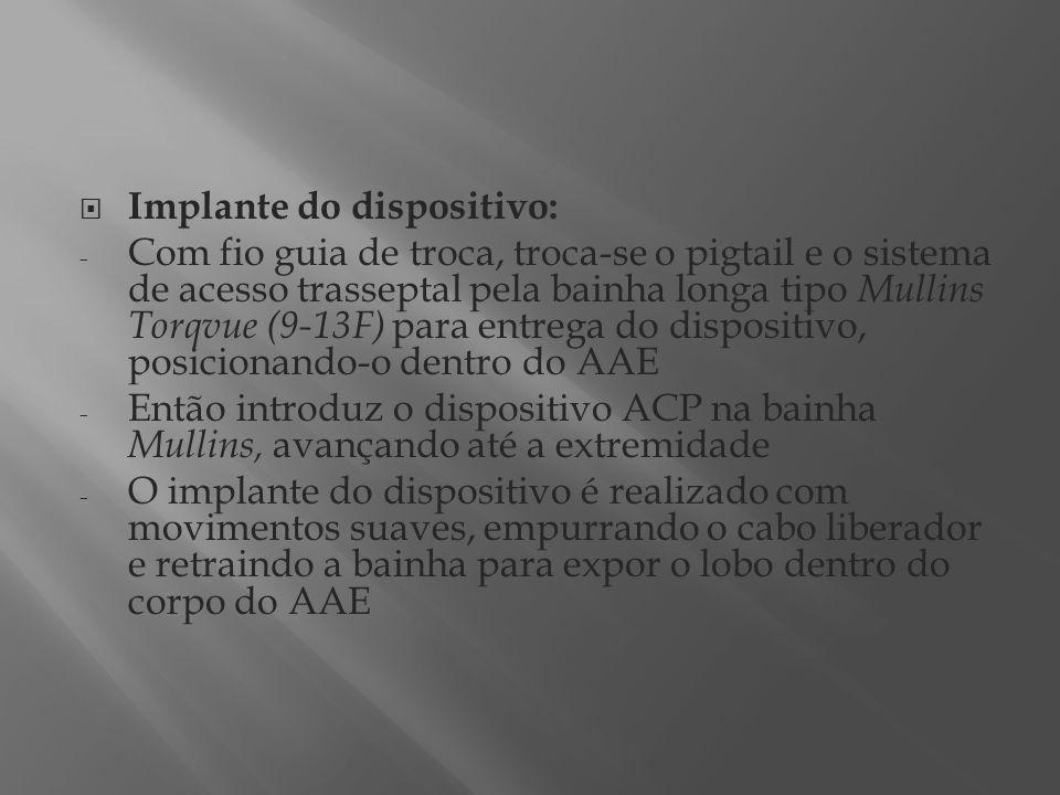 Implante do dispositivo: