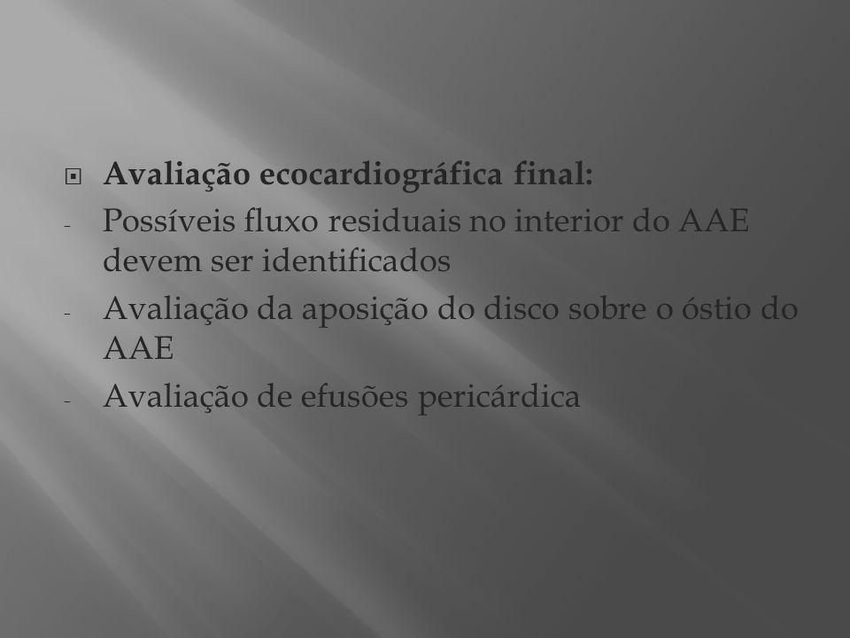Avaliação ecocardiográfica final: