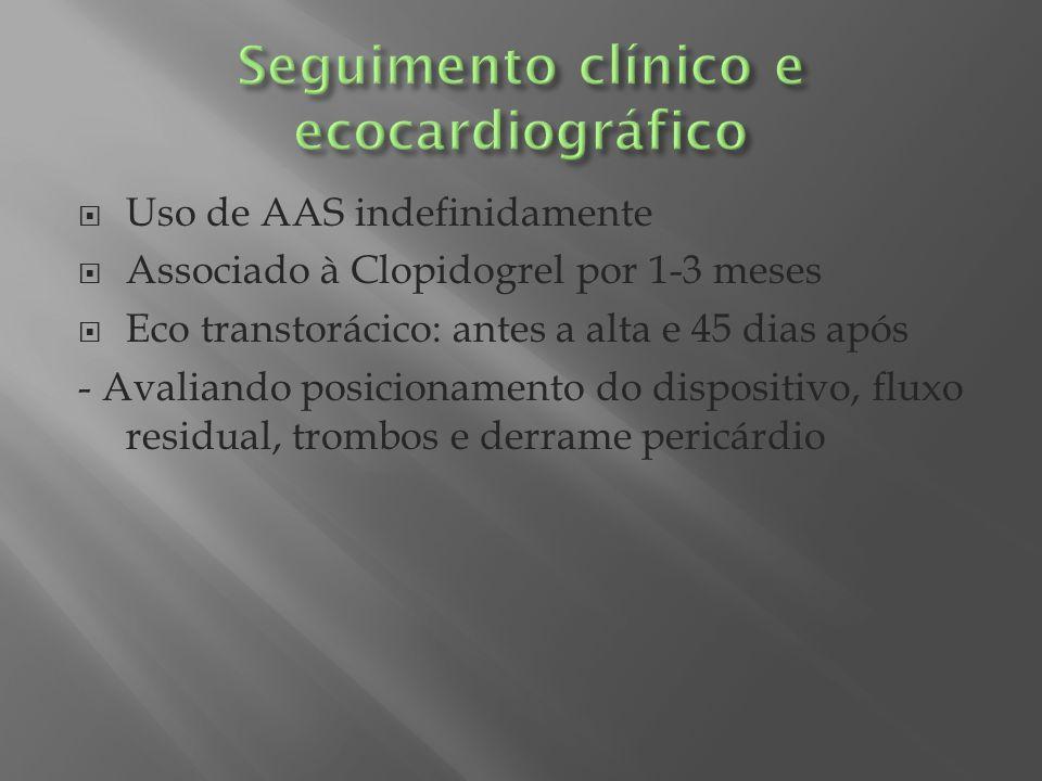 Seguimento clínico e ecocardiográfico