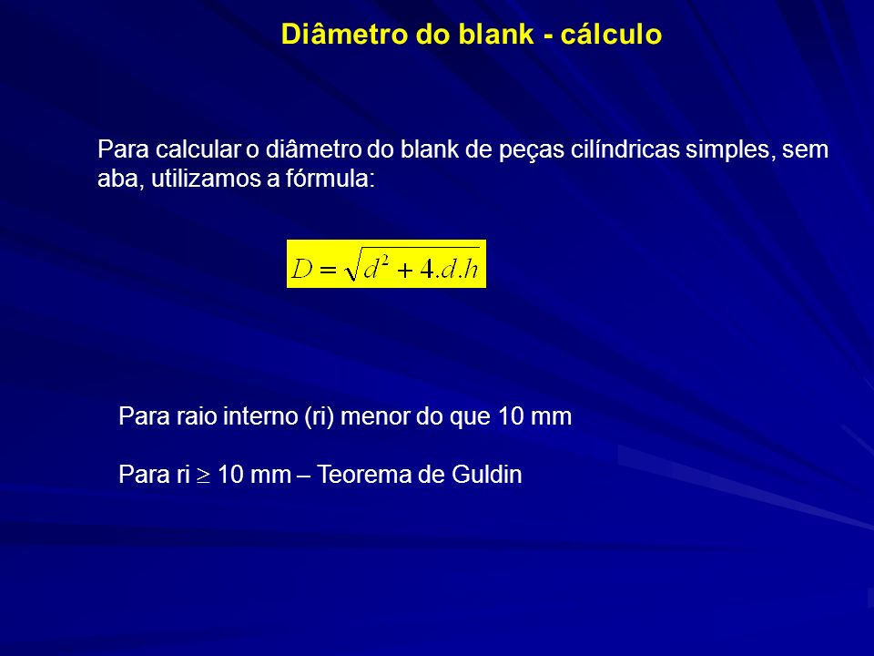 Diâmetro do blank - cálculo