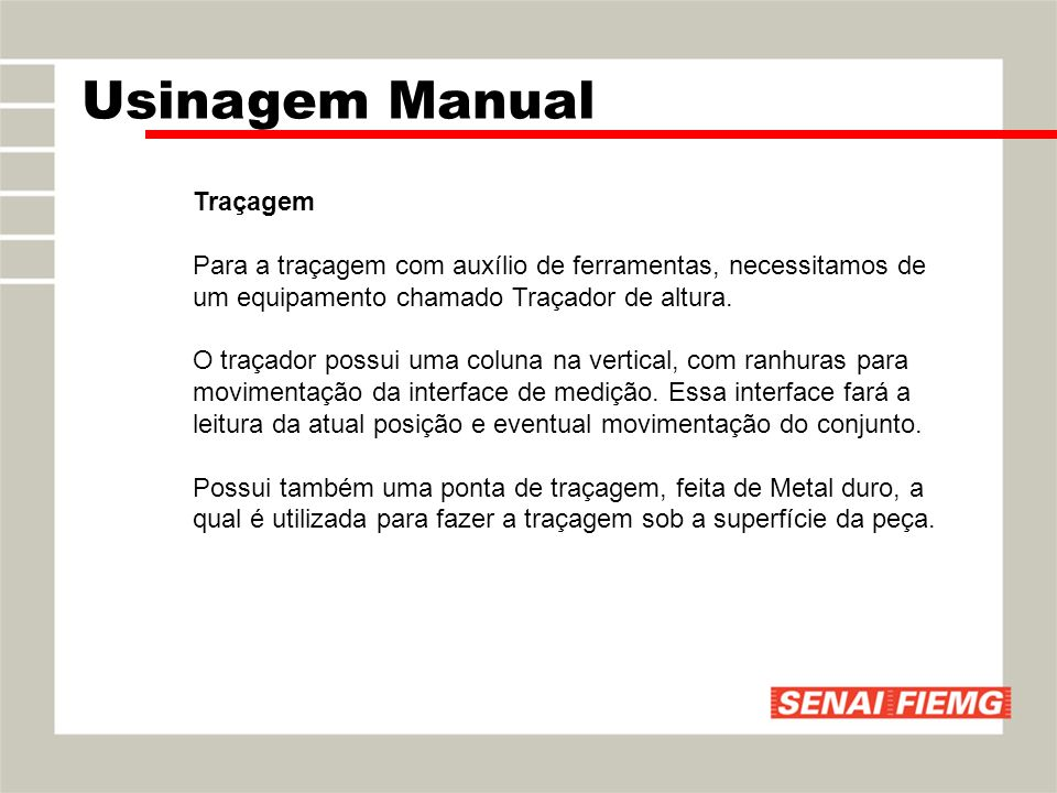 Usinagem Manual Traçagem