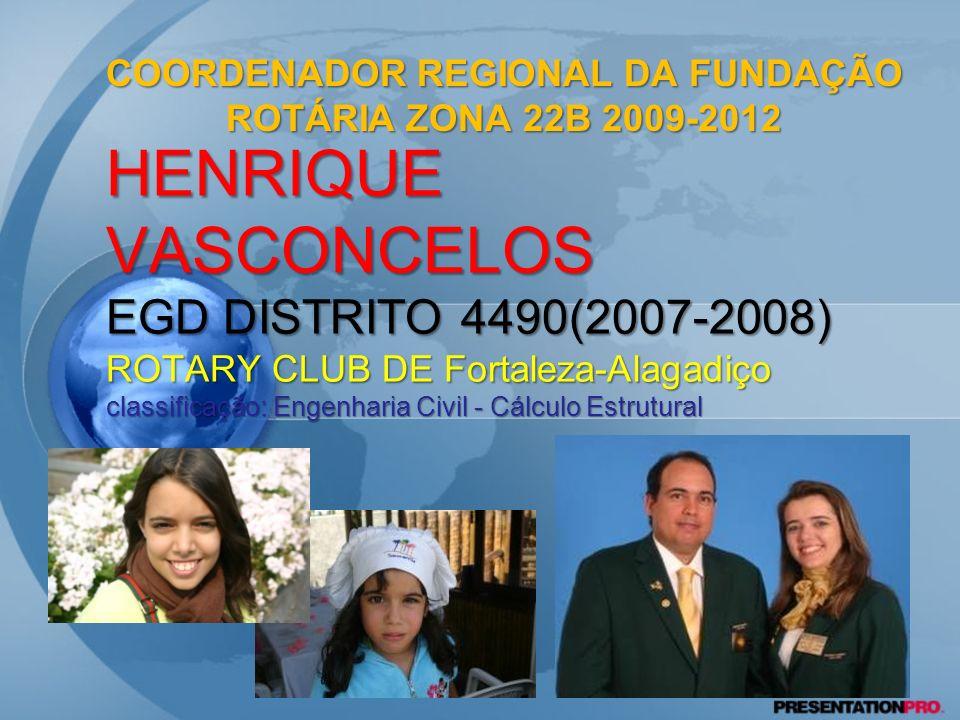 COORDENADOR REGIONAL DA FUNDAÇÃO ROTÁRIA ZONA 22B 2009-2012