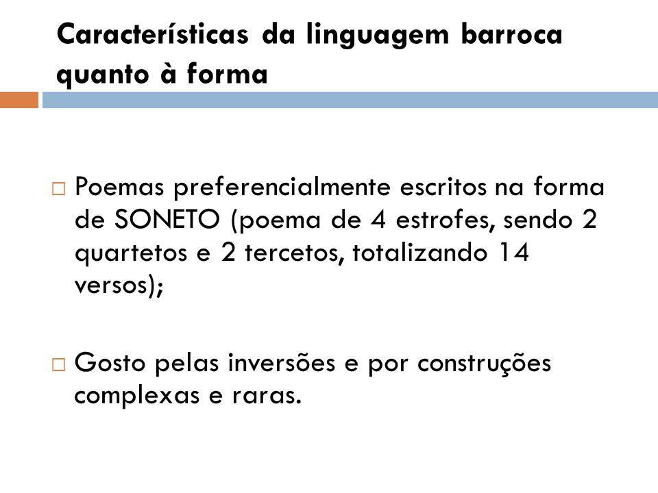 Características da linguagem barroca quanto à forma