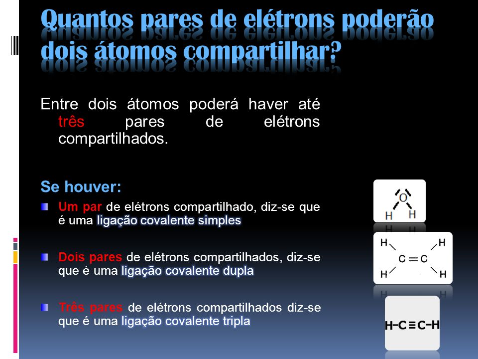 Quantos pares de elétrons poderão dois átomos compartilhar