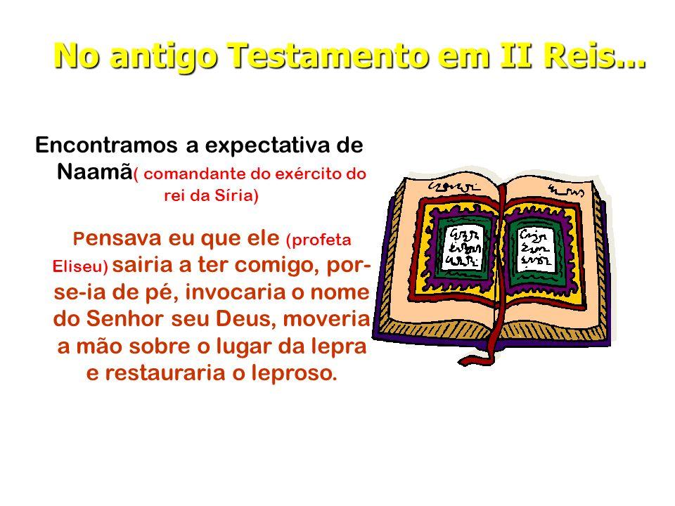 No antigo Testamento em II Reis...
