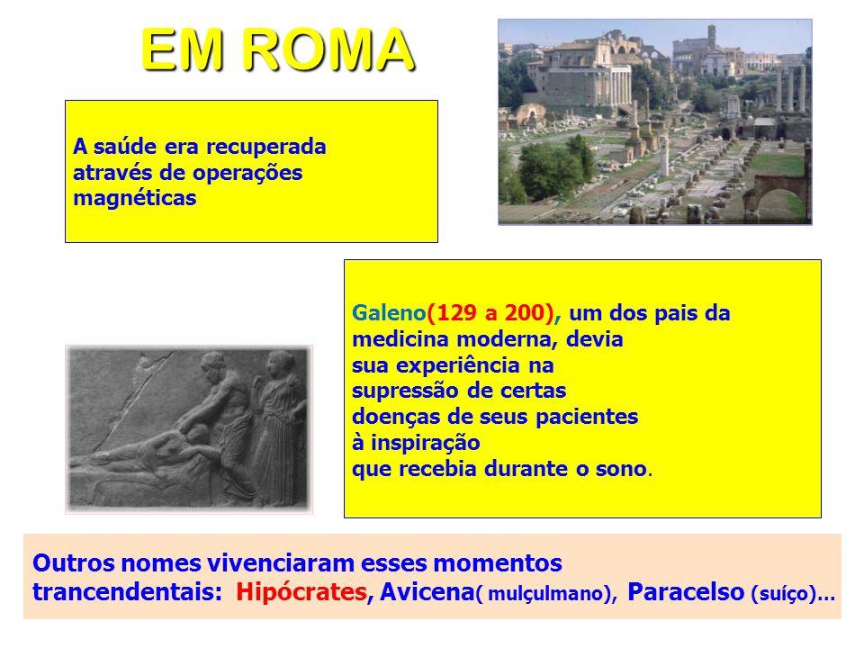 EM ROMA Outros nomes vivenciaram esses momentos
