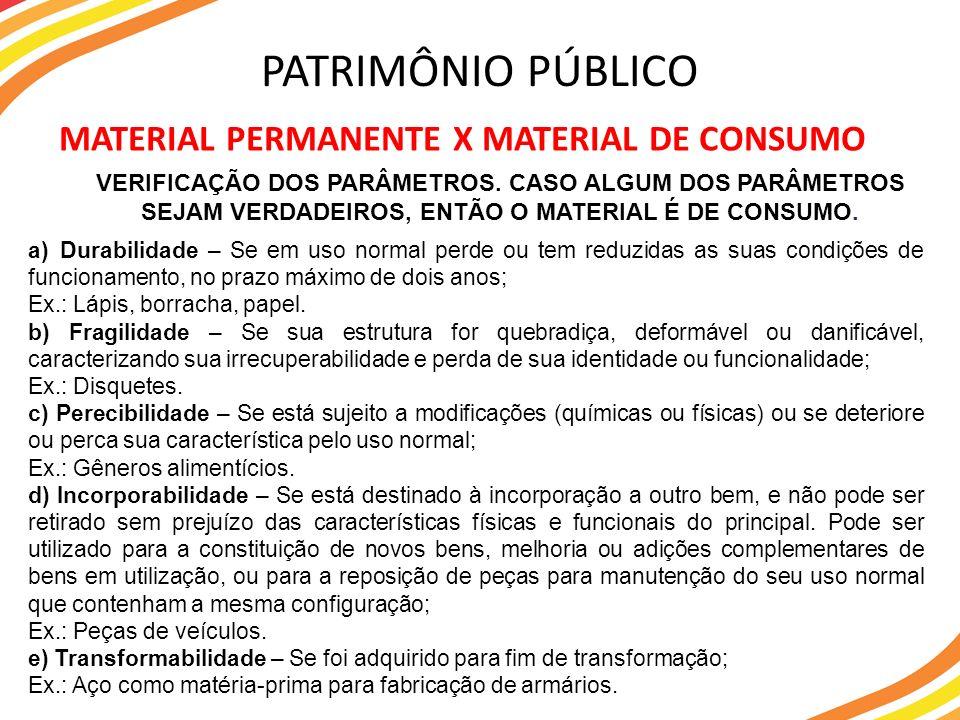 PATRIMÔNIO PÚBLICO MATERIAL PERMANENTE X MATERIAL DE CONSUMO