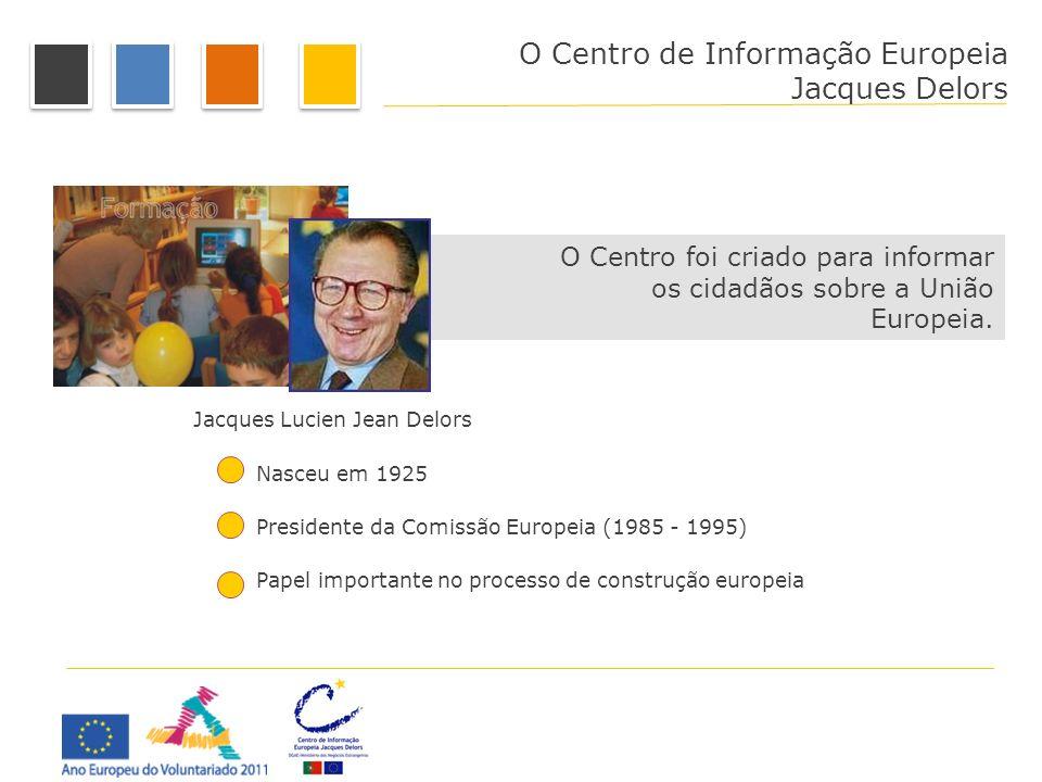 O Centro de Informação Europeia Jacques Delors