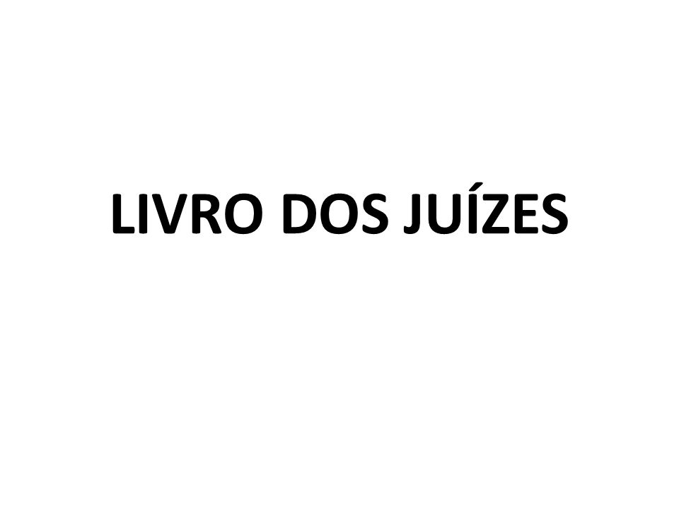 LIVRO DOS JUÍZES