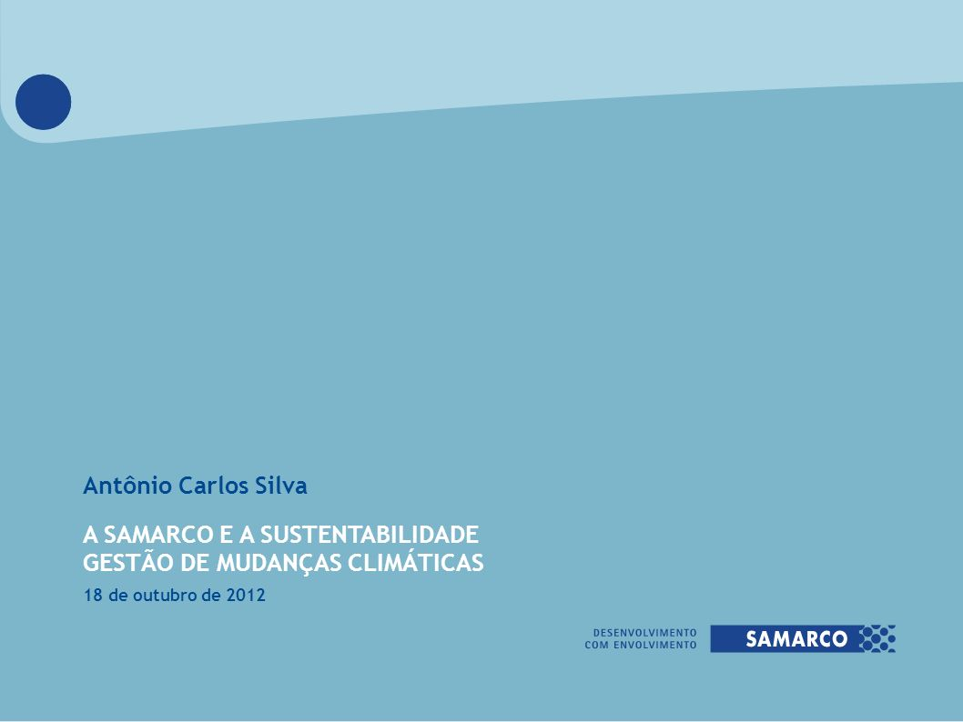 A SAMARCO E A SUSTENTABILIDADE GESTÃO DE MUDANÇAS CLIMÁTICAS