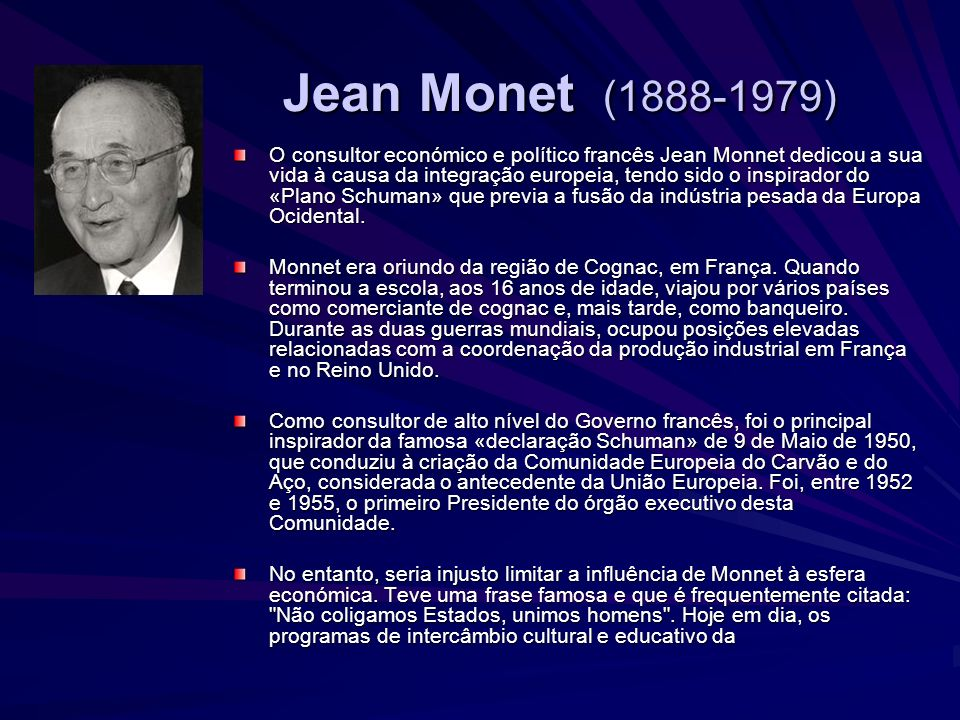 Jean Monet (1888-1979)