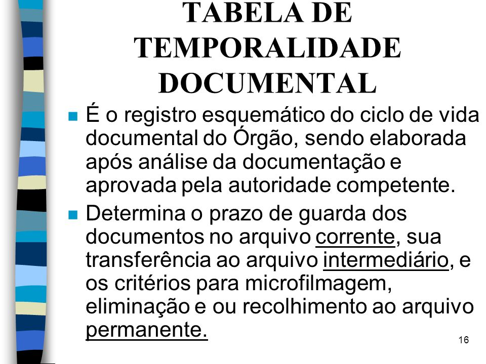 TABELA DE TEMPORALIDADE DOCUMENTAL