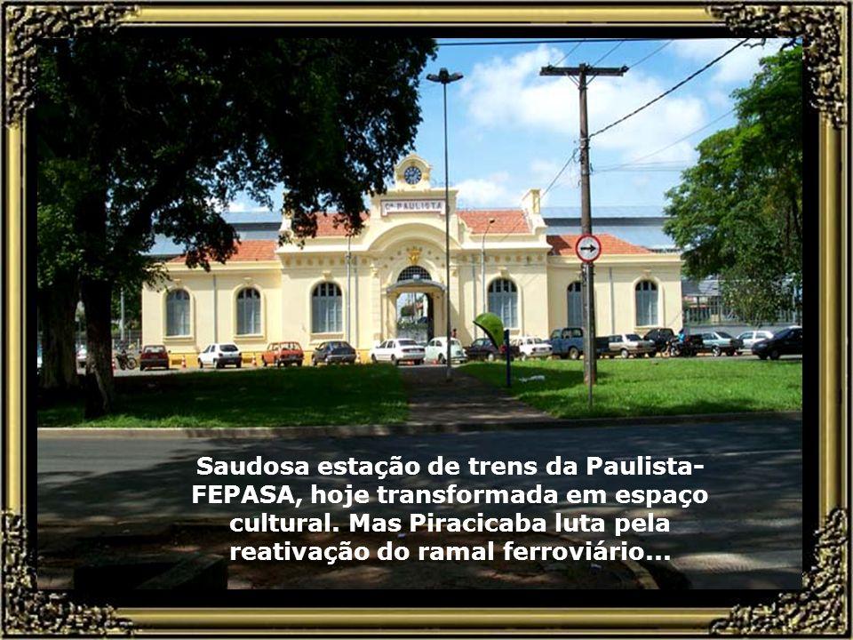 Saudosa estação de trens da Paulista-FEPASA, hoje transformada em espaço cultural.