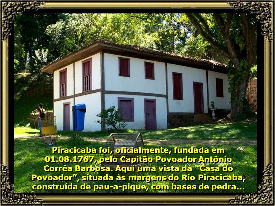 Piracicaba foi, oficialmente, fundada em 01. 08