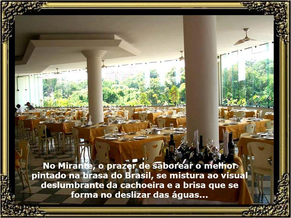 No Mirante, o prazer de saborear o melhor pintado na brasa do Brasil, se mistura ao visual deslumbrante da cachoeira e a brisa que se forma no deslizar das águas...