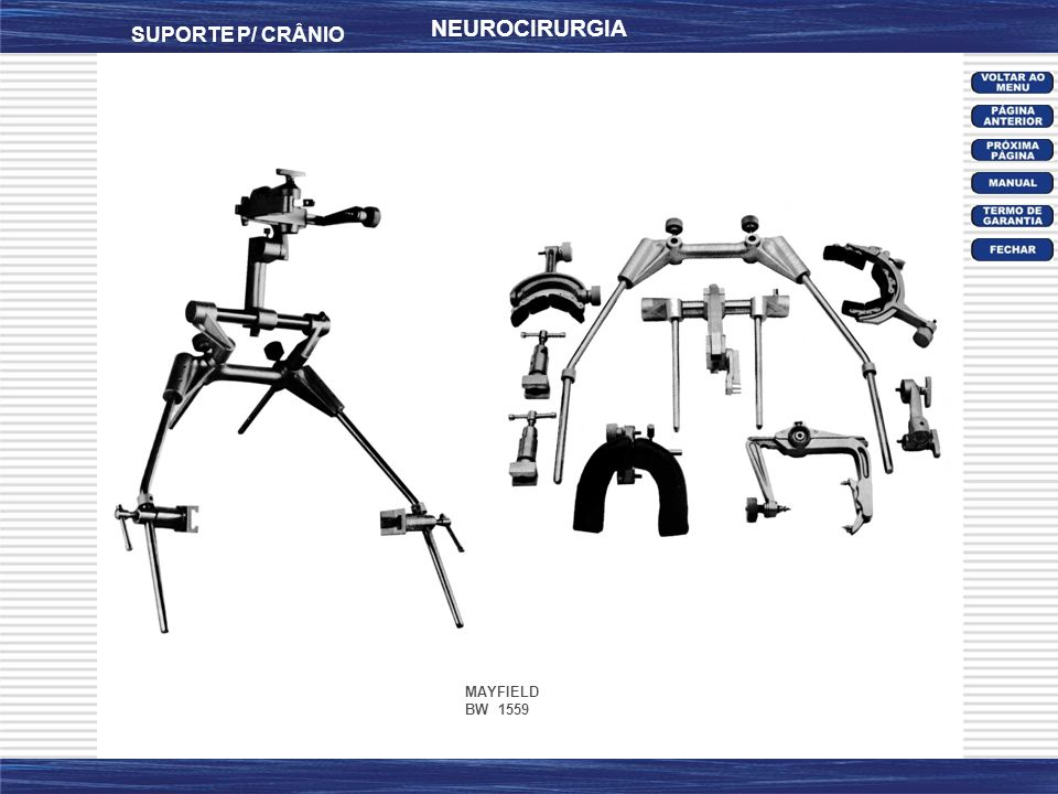 NEUROCIRURGIA SUPORTE P/ CRÂNIO MAYFIELD BW 1559
