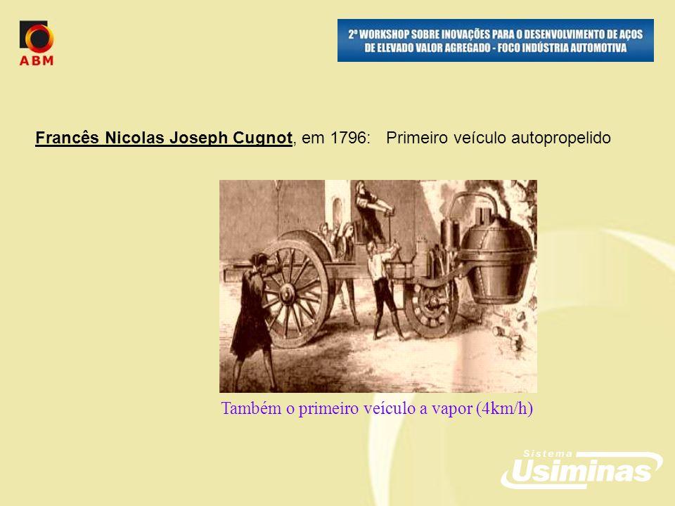 Também o primeiro veículo a vapor (4km/h)