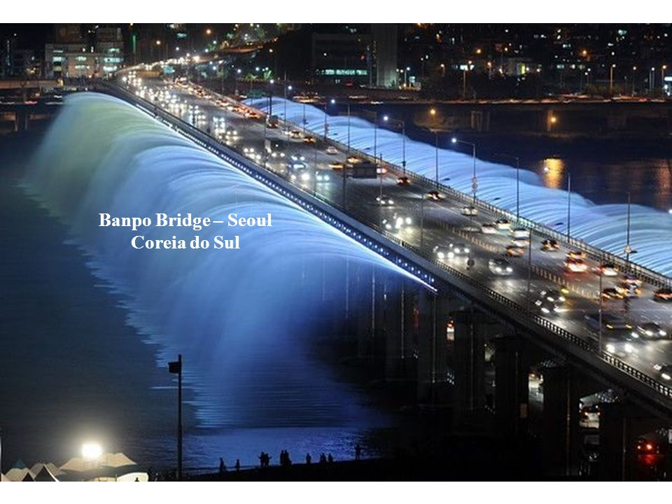 Banpo Bridge – Seoul Coreia do Sul
