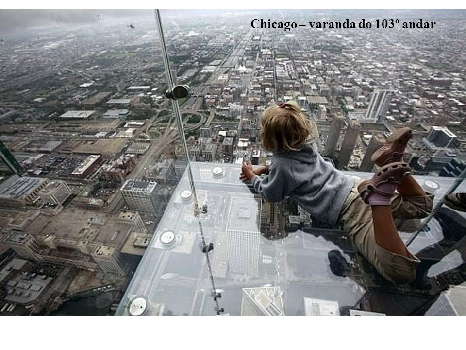 Chicago – varanda do 103º andar