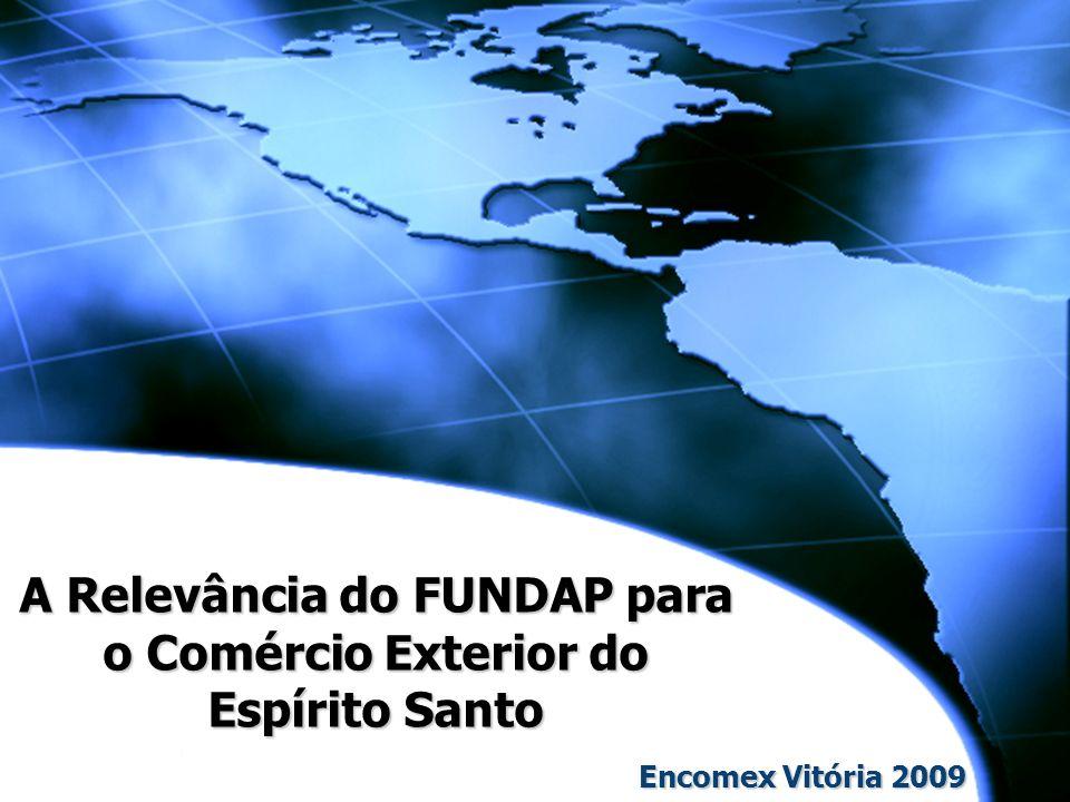 A Relevância do FUNDAP para o Comércio Exterior do Espírito Santo