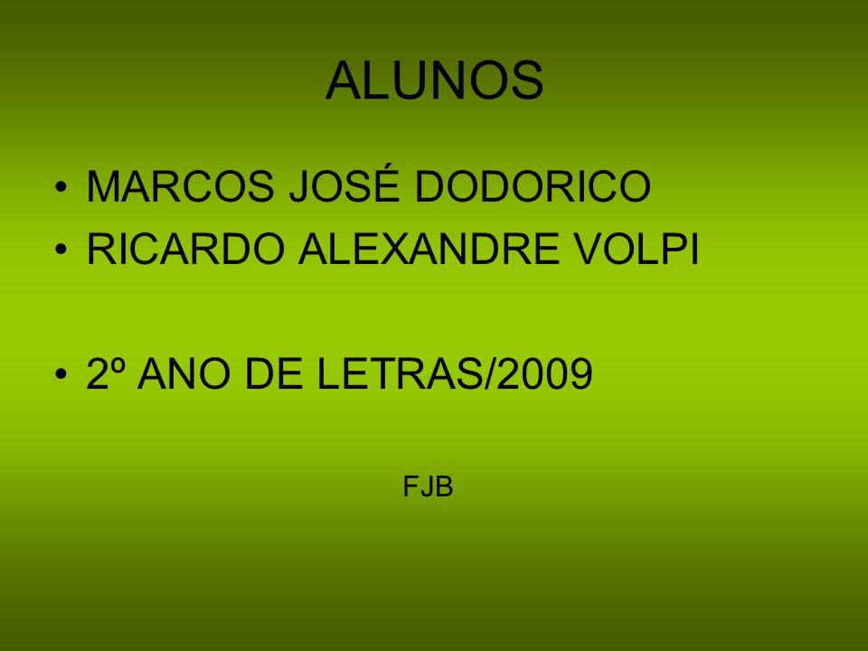 ALUNOS MARCOS JOSÉ DODORICO RICARDO ALEXANDRE VOLPI