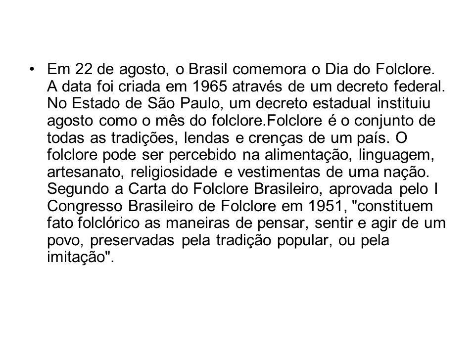Em 22 de agosto, o Brasil comemora o Dia do Folclore