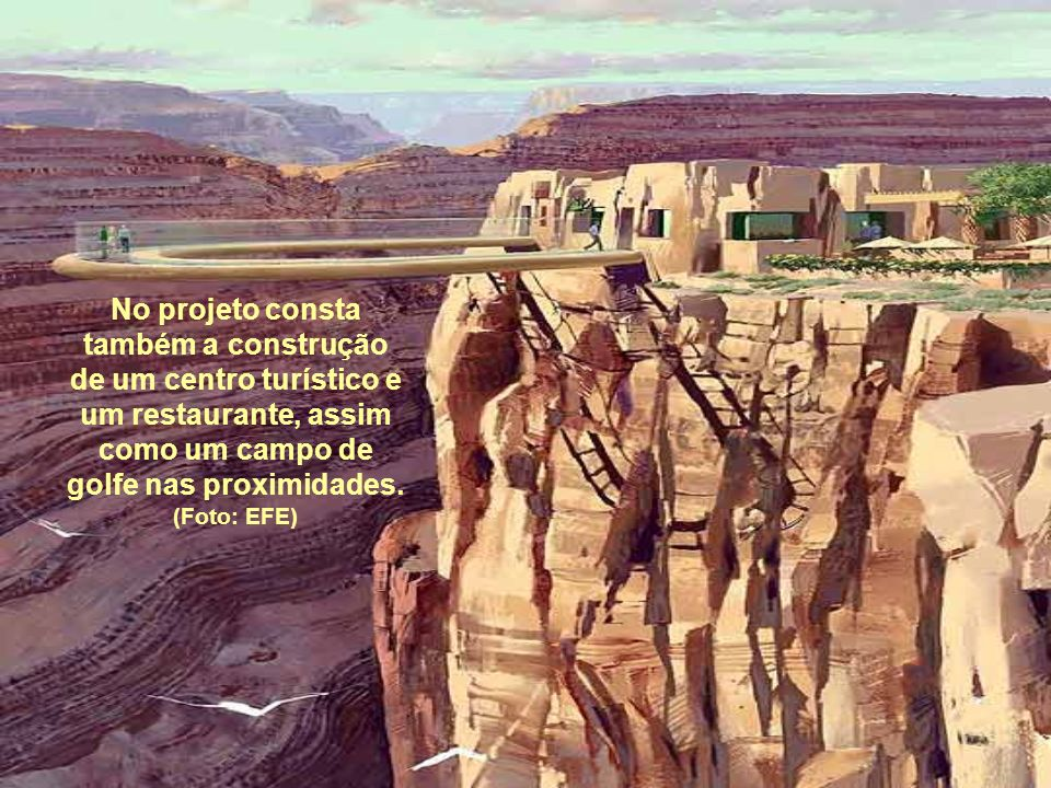 No projeto consta também a construção de um centro turístico e um restaurante, assim como um campo de golfe nas proximidades.