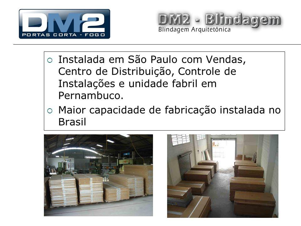 Instalada em São Paulo com Vendas, Centro de Distribuição, Controle de Instalações e unidade fabril em Pernambuco.