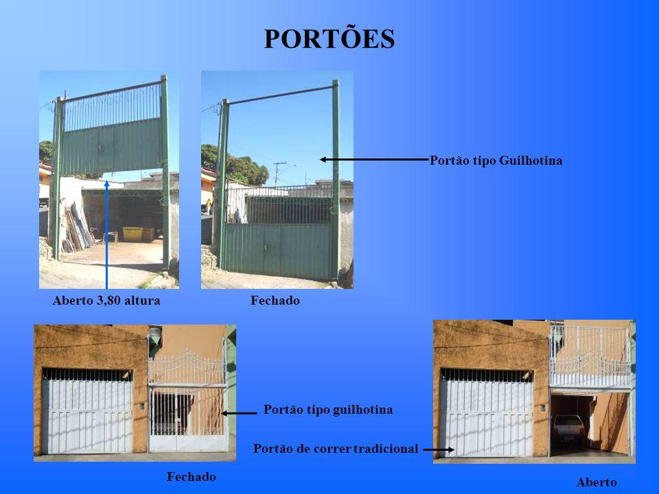 PORTÕES Portão tipo Guilhotina Aberto 3,80 altura Fechado