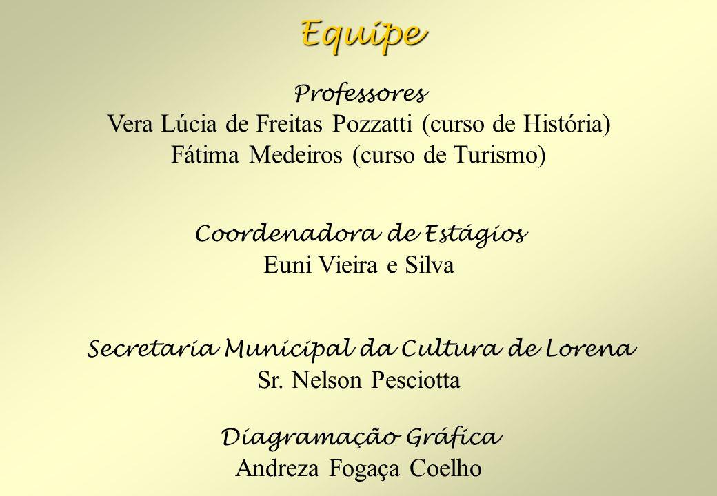 Equipe Vera Lúcia de Freitas Pozzatti (curso de História)
