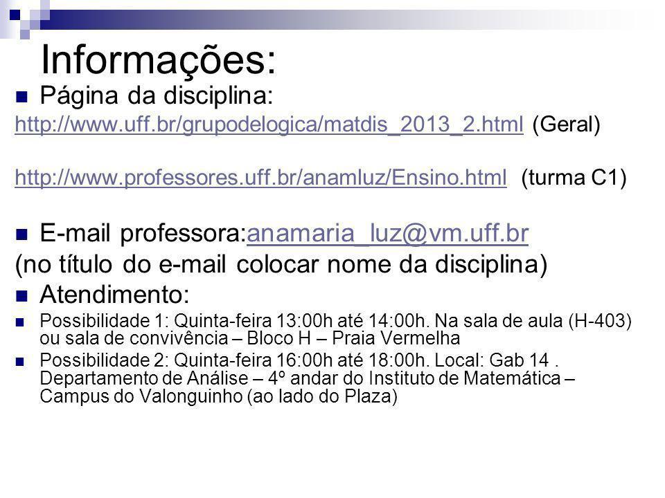 Informações: Página da disciplina: