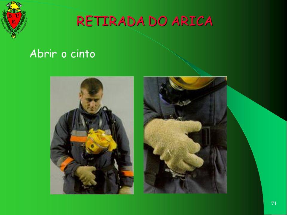 RETIRADA DO ARICA Abrir o cinto