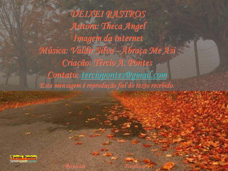Música: Valdir Silva - Abraça Me Asi Criação: Tércio A. Pontes