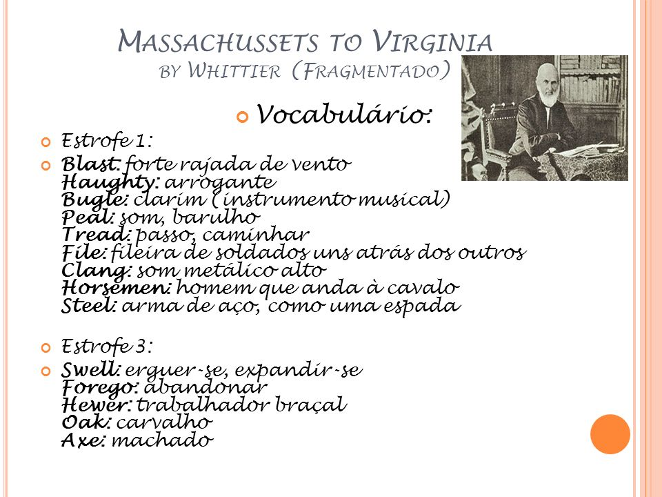 Massachussets to Virginia by Whittier (Fragmentado)