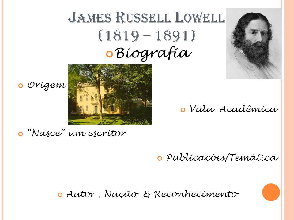 James Russell Lowell (1819 – 1891)