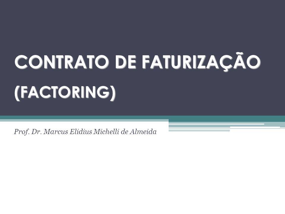 CONTRATO DE FATURIZAÇÃO (FACTORING)