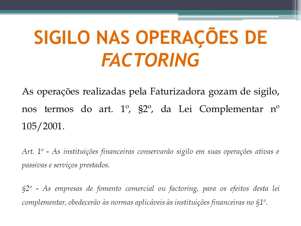 SIGILO NAS OPERAÇÕES DE FACTORING
