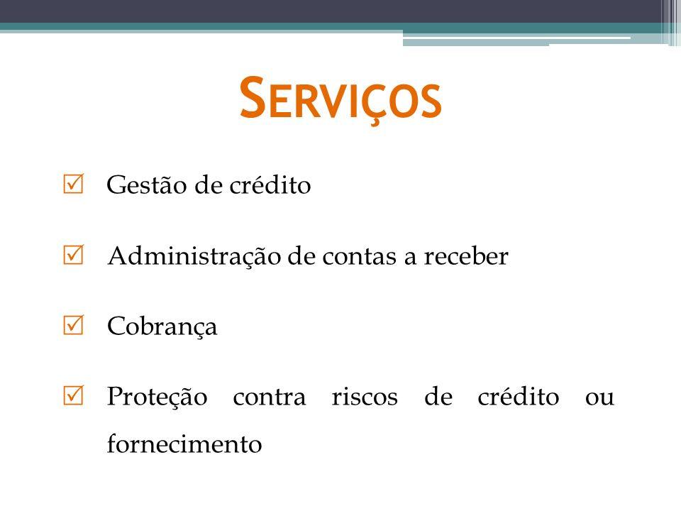 Serviços Gestão de crédito Administração de contas a receber Cobrança