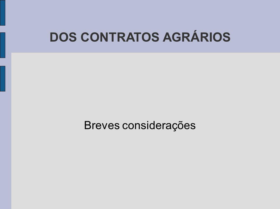DOS CONTRATOS AGRÁRIOS
