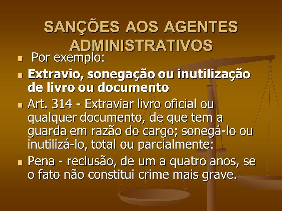 SANÇÕES AOS AGENTES ADMINISTRATIVOS