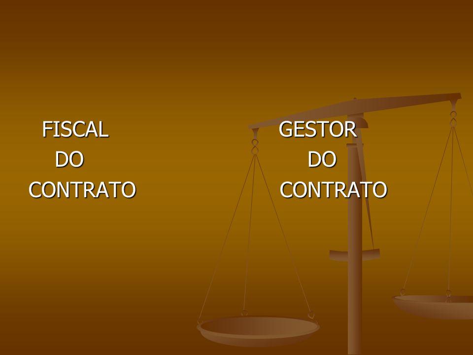 FISCAL GESTOR DO DO.