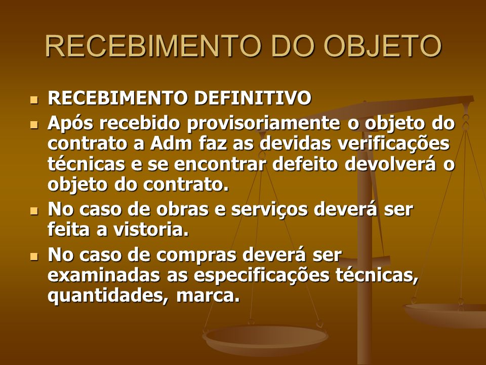 RECEBIMENTO DO OBJETO RECEBIMENTO DEFINITIVO