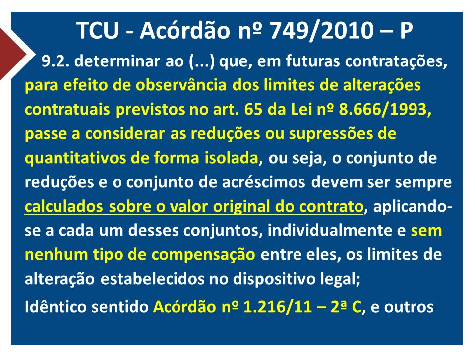 TCU - Acórdão nº 749/2010 – P