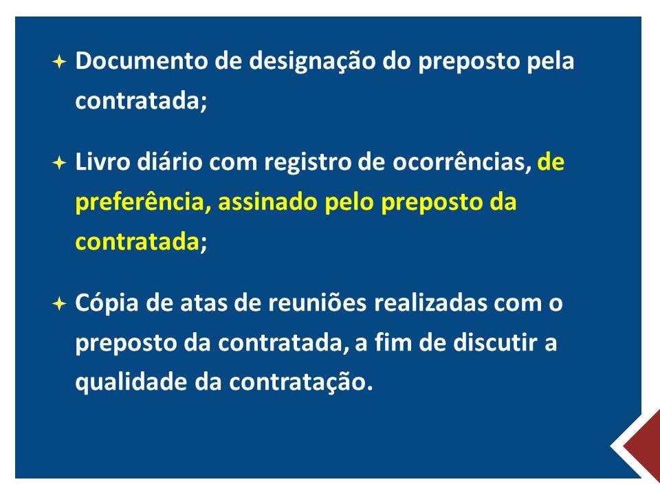 Documento de designação do preposto pela contratada;