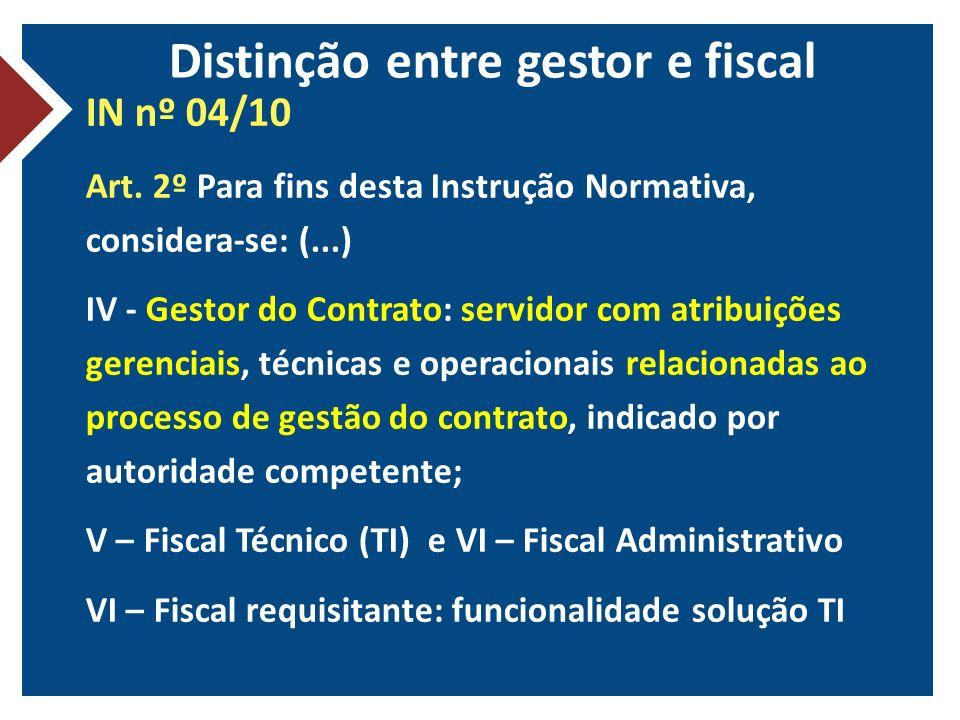 Distinção entre gestor e fiscal